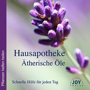 Buch: Hausapotheke Ätherische Öle, schnelle Hilfe jeden Tag vom Joy-Verlag.